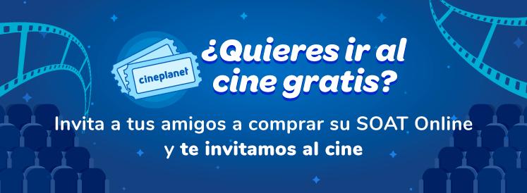 Invita a tus amigos a comprar su SOAT Online desde S/ 75 y te regalamos entradas para ir al cine.